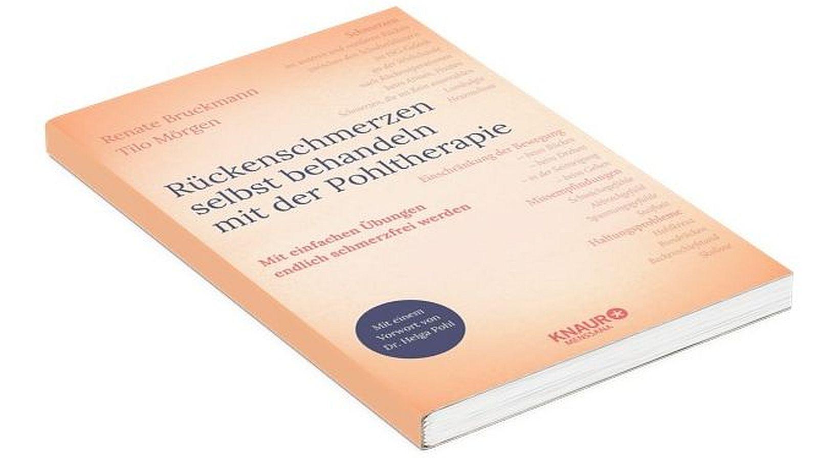 Neues Pohltherapie-Buch: Rückenschmerzen selbst behandeln - mit einfachen Übungen endlich schmerzfrei werden.